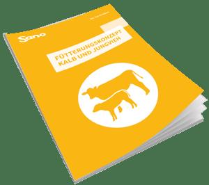 Coverbild Fütterungsrageber für Kalb & Jungvieh - Sano Moderne Tierernährung